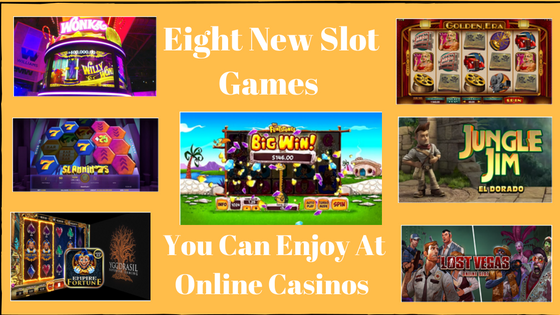 Eight New Slot Games that you can enjoy at online caisnos